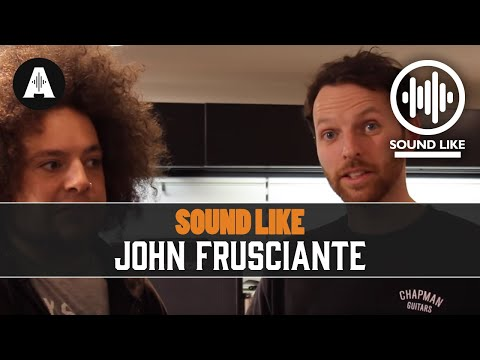 Sound Like John Frusciante - BY Busting The Bank