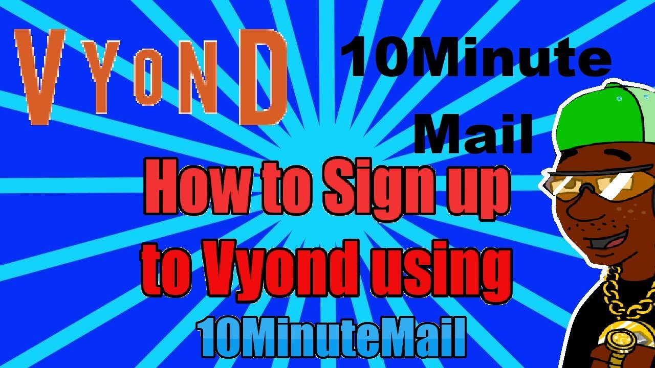 Tutorial: How to Sign Up to Vyond using 10MinuteMail