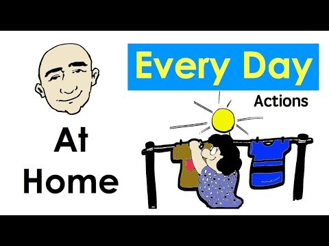 Every Day | At Home actions | English Speaking Practice | ESL | EFL | ELL