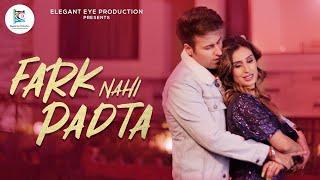 Fark Nahi Padta - New Song I Ritvik Arora & Manpreet Kour I Shubham Singh Rajput I Sugat Dhanvijay