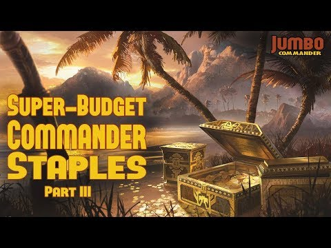 Super-Budget Commander Staples: Part III
