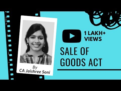 Sale of Goods Act by CA Jaishree Soni | CMA 2016 Syllabus | Laws & Ethics