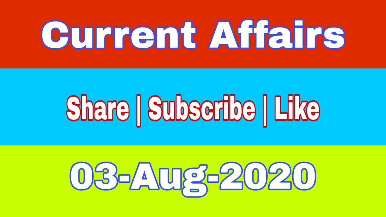 #CurrentAffairs #byRajesh Daily Current Affairs 03 August 2020 | Subscribe