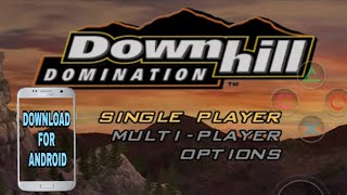 How to Download Downhill Domination game for Android mobile,Testing in Demon PS2 Emulator
