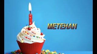Bugün senin doğum günün METEHAN - Sana özel doğum günü şarkın