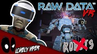 Robot Bounty Hunter! | RAW DATA | FPS Virtual Reality
