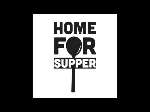 Home for Supper - Rise Again
