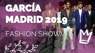 Desfile García Madrid Fashion Show 2019 - MBFWM Spring/Summer