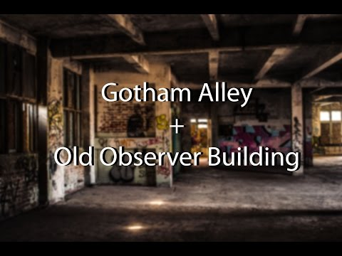 Hastings Gotham Alley and the Old Observer Building - An Extensive Look