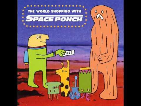 The World Shopping With Space Ponch