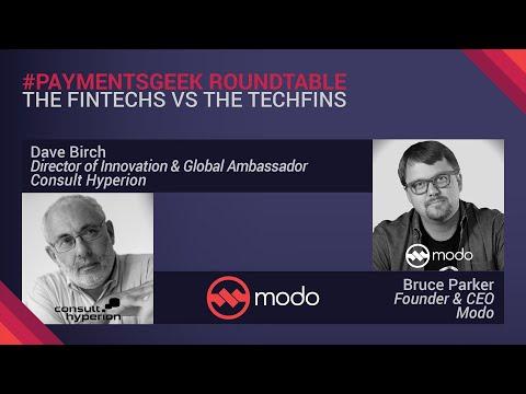 #PaymentsGeek Webinar: The Fintechs vs the Techfins