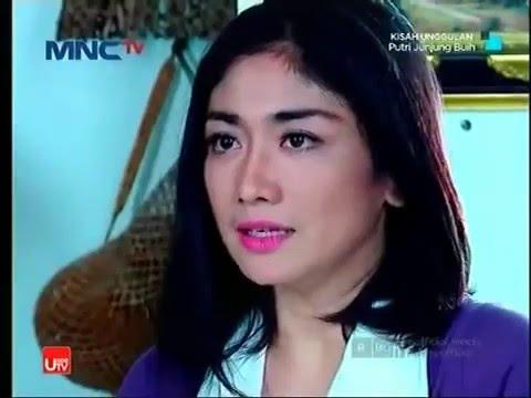 FILM TV MNCTV Terbaru Putri Junjung Buih