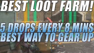 The Division - Loot Farm & Best Way To Gear Up | 5 268's/229's Every 8 Minutes!