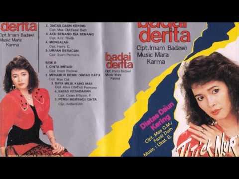 Badai Derita /Titiek Nur (original Full)