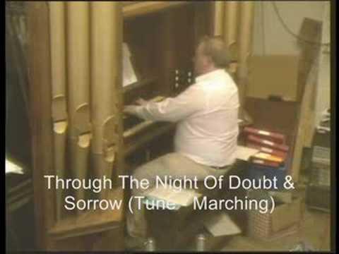 Through The Night of Doubt & Sorrow