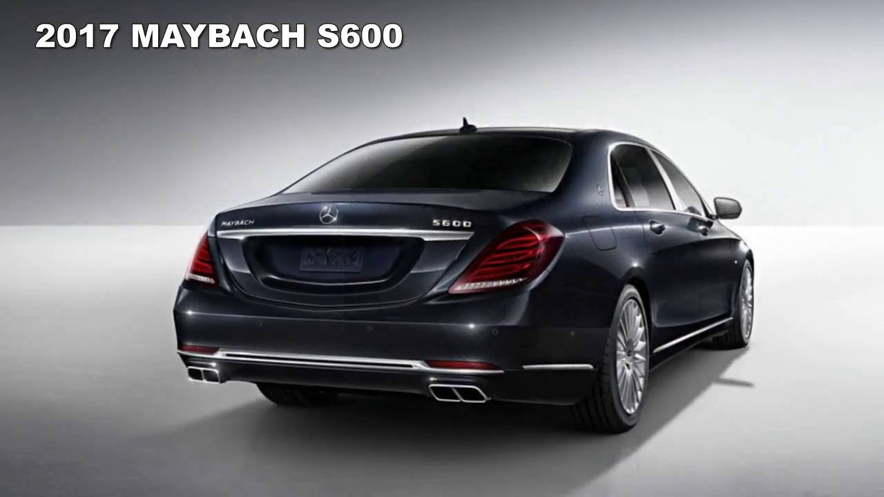 2017 Mercedes Maybach S600 2017 New Best Luxury Car Youtube