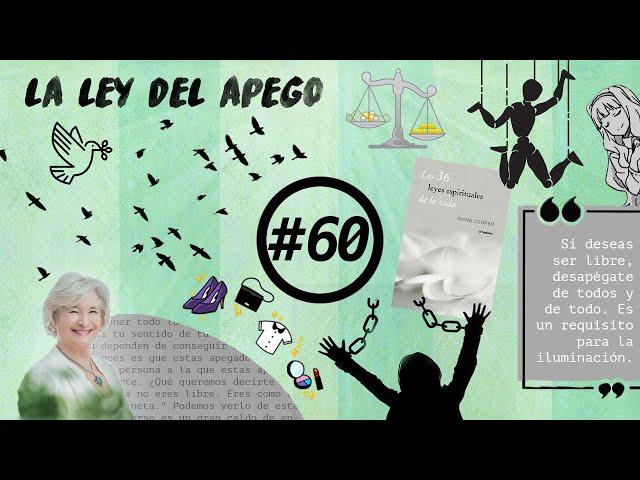 🔊 La Ley del Apego | Leyes espirituales #8 (PODCAST 060)