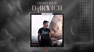Phobia Isaac - Darwich (Official Audio)