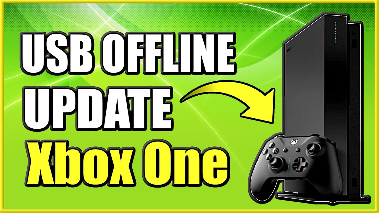 How To Update Xbox One Offline With Usb Fix Green Screen Black