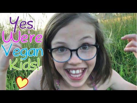 Yes, We're Vegan Kids!