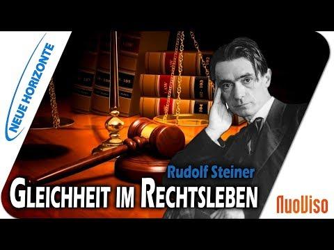 Rudolf Steiner und die Gleichheit im Rechtsleben – Hans Bonneval