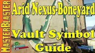 Borderlands 2 Arid Nexus - Boneyard Cult Of The Vault Challenge Locations