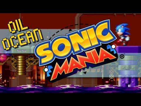 Sonic Mania Full Play Through! Oil Ocean Zone