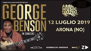 GEORGE BENSON ALL' ARONA MUSIC FESTIVAL 2019