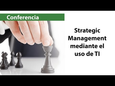 Strategic Management mediante el uso de TI