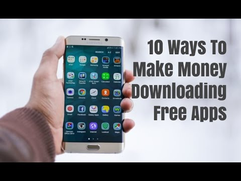 10 Ways To Make Money Downloading Free Apps