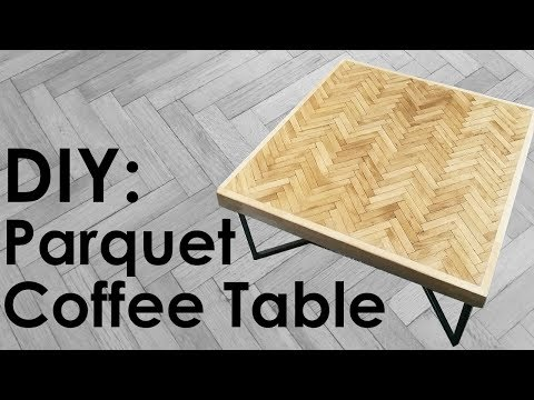 How To Make a Coffee Table From Parquet Flooring | Eighty One Vintage
