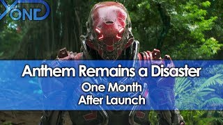 anthem-remains-a-disaster-one-month-after-launch