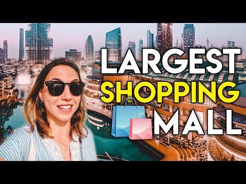 The World's Largest Shopping Mall in Dubai.