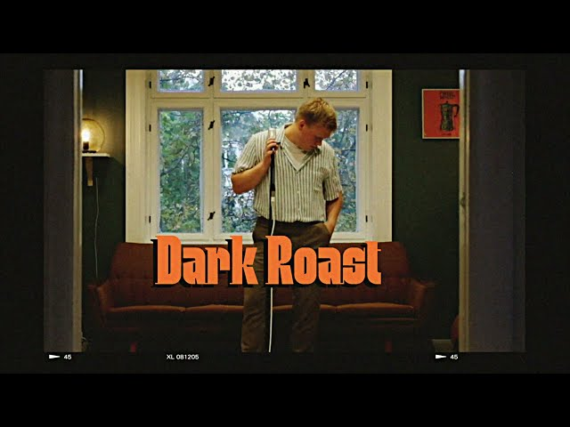 Dark Roast -