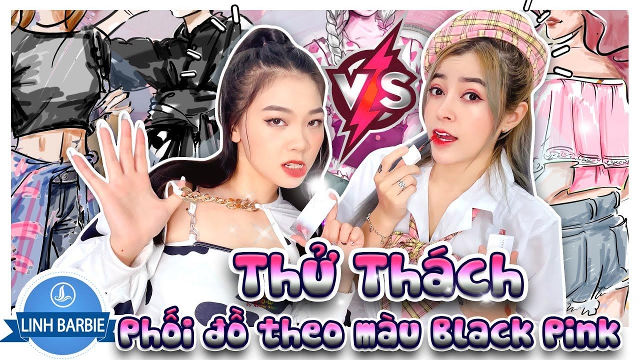 Thử Thách Phối Đồ Theo Màu Black Pink - Linh Và Su Đại Chiến I Linh Barbie Vlog