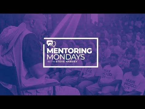 Ep. 01 : Mentoring Mondays W/ Steve Harvey