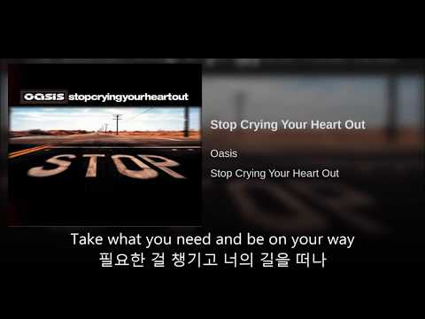 Oasis(오아시스) - Stop crying your heart out 가사/한글