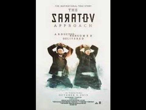 """""""El Secuestro"""" (The Saratov Approach) (SUB ESPAÑOL)"""