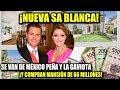PEÑA Y LA GAVIOTA ¡SE VAN DE MÉXICO! COMPRAN MANSIÓN DE 66 MILLONES