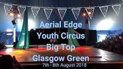Aerial Edge Youth Circus Big Top Glasgow Green