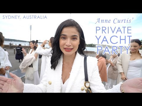ANNE CURTIS' YACHT PARTY ⛵️