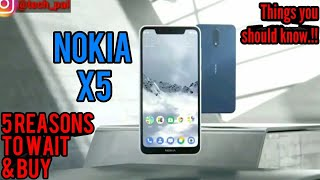 5 major reasons to wait and buy Nokia X5 in india