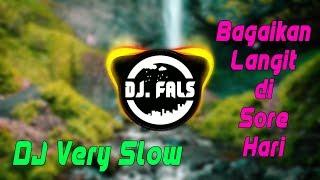 DJ Slow Bagaikan Langit Di Sore Hari