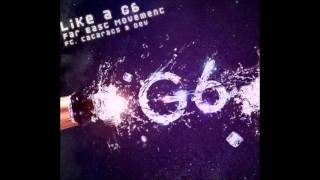 Far East Movement featuring Cataracs & Dev - Like A G6 (Cahill Club Mix)