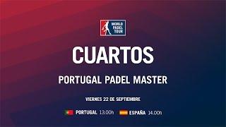 Cuartos de Final Masculinos Portugal Padel Master 2017   World Padel Tour