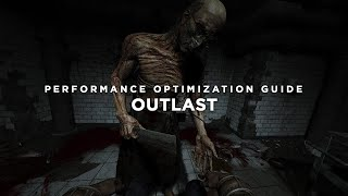★ How to Fix Lag/Play/Run 'Outlast' on LOW END PC - Low Specs Patch