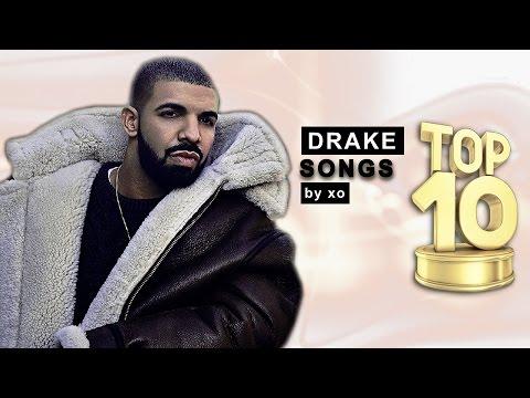 Top 10 ● Drake ● Songs! (Part 1)