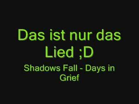 Shadows Fall - Days in Grief