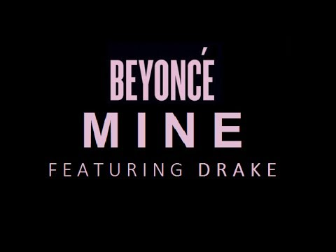 "Beyonce ""Mine"" featuring Drake (Produced by Noah ""40 ..."
