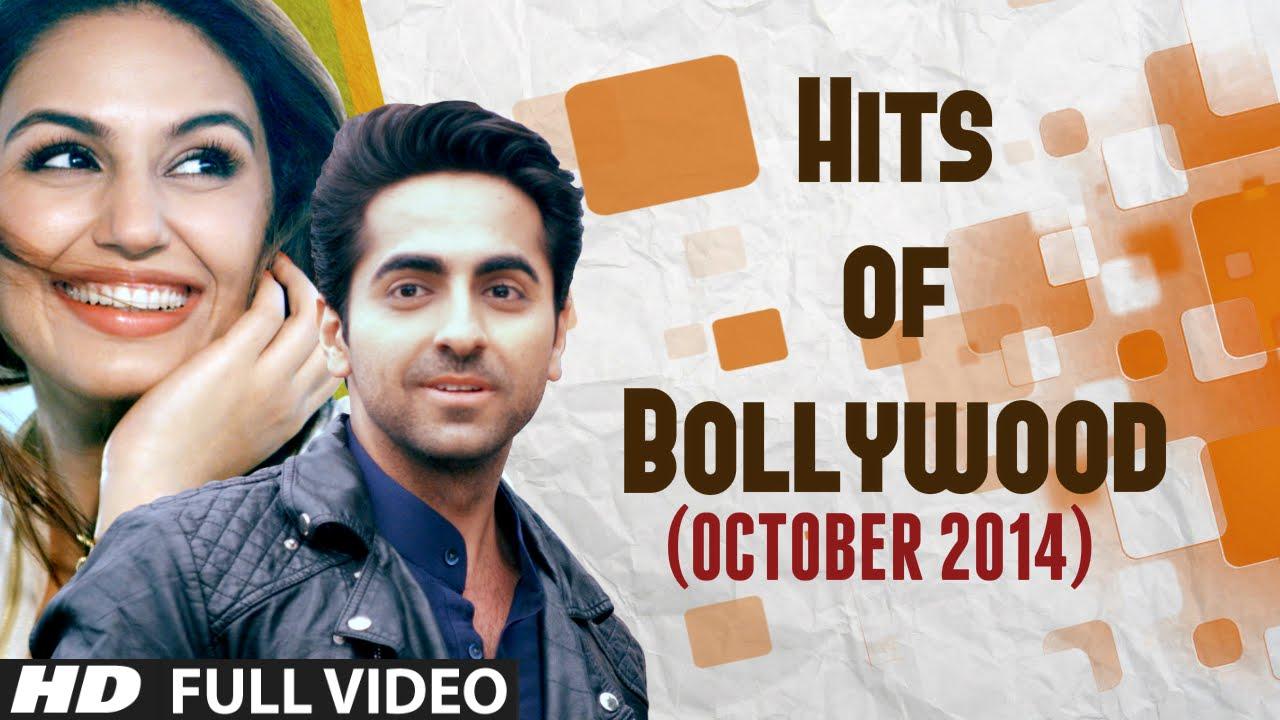 HITS of BOLLYWOOD - OCTOBER 2014 | Bollywood Songs 2014 | Mitti Di  Khushboo, Love Dose